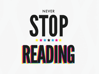 Never Stop Reading