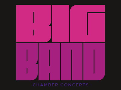 Big Band Chamber Concerts Logo big gotham typography type fit logo concert