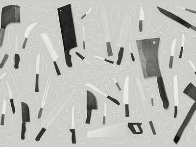 Sacrifice old and new project swirls textures black and white knife lettering illustration knives
