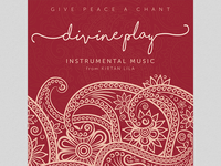 Give Peace a Chant - Divine Lila