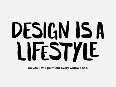 Designer Sass freestyle black widow truth funny designjokes handwritten illustration typography design