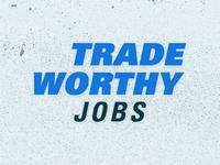 Tradeworthy Jobs Unchosen Logo Concept