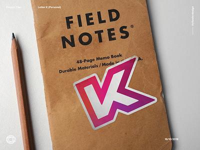 Letter K Sticker brand identity branding field notes lettering letter k logo design sticker design