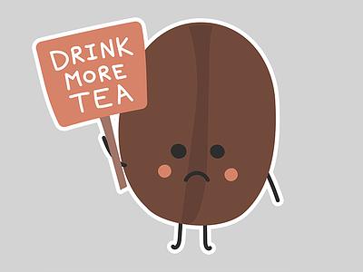 Drink More Tea jokes activism protest orange brown pun cute silly humor caffeine bean coffee