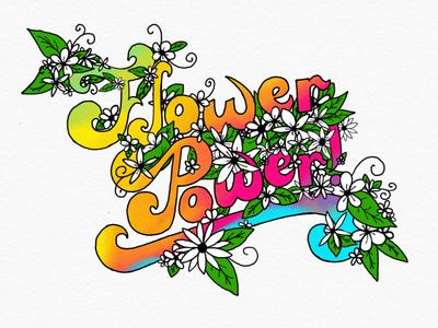 Flower Power tie dye illustration 70s flowers hand lettering