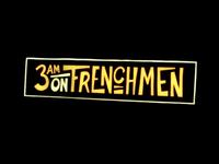 3am on Frenchmen