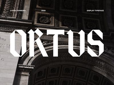 ORTUS TYPEFACE art direction illustrator logo branding visual identy photoshop design typeface typo type