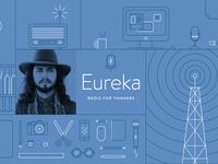 Eureka Podcast Interview!