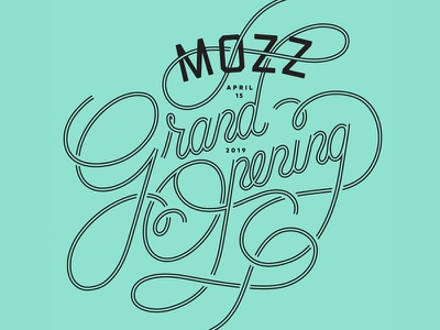 Grand Opening announcement grand opening restaurant pizza mozz typography branding graphic design lettering