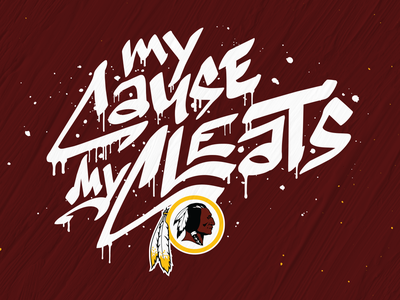 My Cause My Cleats - Redskins lettering vector typography design illustration branding logo cleats redskins nfl