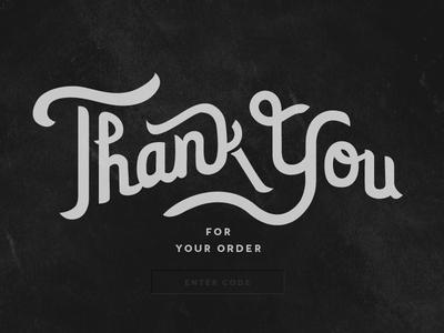 """Thank You"" a little order appreciation + some dark UI tease"