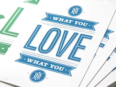 Do What You Love do what you love love what you do print screenprint 55 his ross moody blue green typography type quote saying proverb letters trendy ribbon circle retro white paper