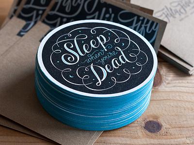 Sleep Coasters sleep when youre dead coaster coffee coaster paper edge painting screen print blue script type typography