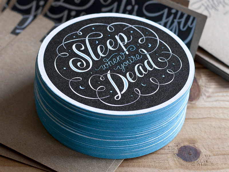 Sleep Coasters sleep when youre dead coaster coffee coaster paper edge painting screen print blue script type typography
