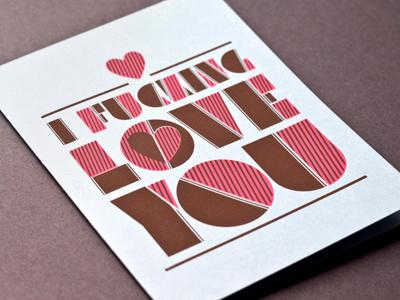 I Fucking Love You fucking love card print ross moody ross 55 his 55 his greeting blue screenprint silkscreen