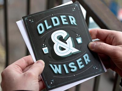 Older & Wiser older wiser type card typography retro custom vintage simple shot glass clever