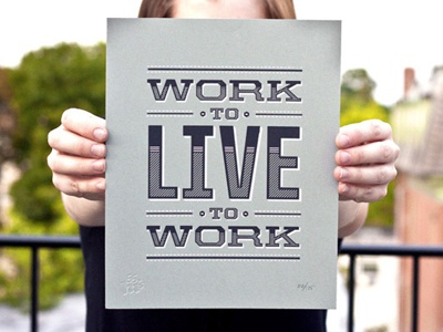 Live to Work live to work ross moody 55 his type typography simple grey live work vector quote print