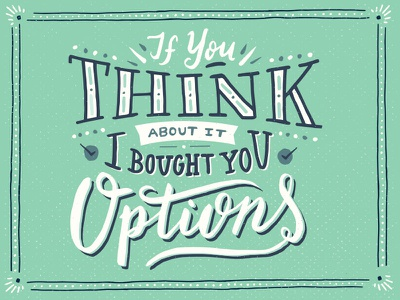 Bought You Options script hand done vintage typography type