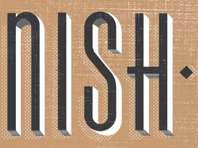 Nish..... type typography type treatment texture retro letters simple dropshadow diamond chrysler