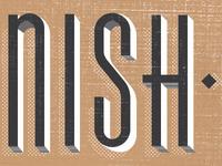 Nish.....