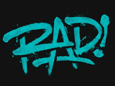 Rad! rad type typography halftone texture handwritten grunge distressed depth one color teal