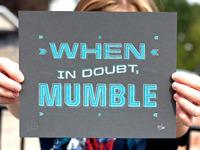 A Doubtful Mumble