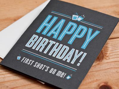 The Shotglass Card shotglass card greeting card print screenprint typography birthday paper cyclone