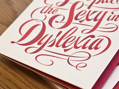 Sexy Dyslexia sexy dyslexia type script james edmondson valentines day love card greeting letterpress print