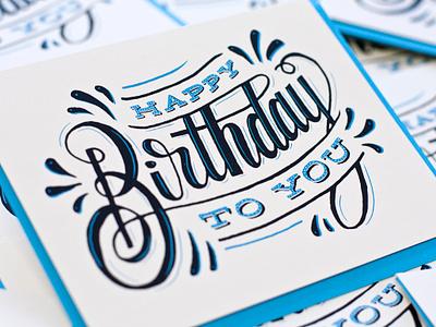 Happy Birthday To You birthday happy screen print typography hand done hand drawn card happy birthday card