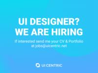 [Mid] Ui Designer Job Ui Centric