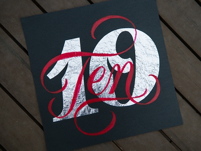 TEN anniversary foil aluminum calligraphy painting script lettering