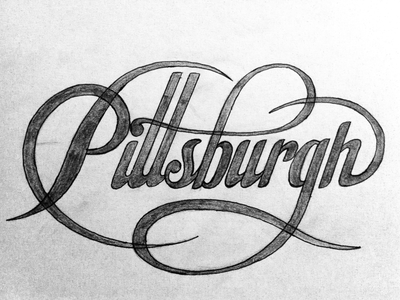 Pittsburgh Sketch sketch type typography wip script pittsburgh