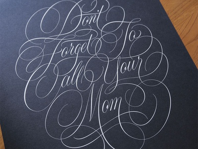 Don't Forget to Call Your Mom print poster quotes facebook cartouche script handlettering lettering