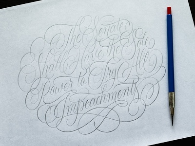 All Impeachments Sketch constitution swashes flourishes cartouche pencil sketch handlettering lettering