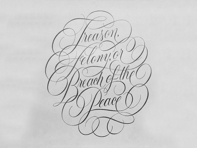 Breach of Peace Sketch constitution swashes flourishes cartouche pencil sketch handlettering lettering