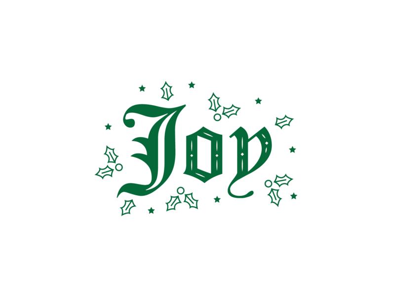 Joy Blackletter flourish christmas joy holly leaf green blackletter type type design vector typeface typography type blackletter