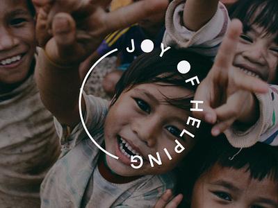 Identity for an NGO - Joy of Helping cause social ngo kids nonprofit inspiration logo typography branding identity minimal