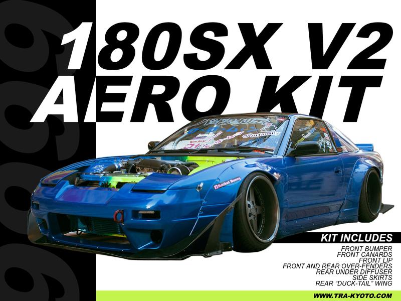 TRA-KYOTO 180sx V2 Aero Kit