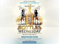 Flyer + Video Teaser- Bottles Wednesday