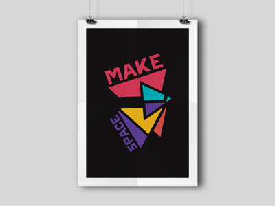 Make Space Poster vector type graphic design abstract shapes triangles colors fractals poster