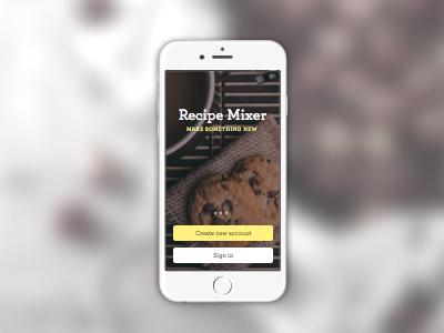 Recipe Mixer Splash Screen interface ui ui design app design sign up login splash landing buttons iphone sketch