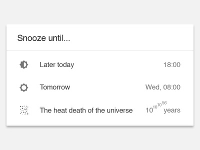 Snooze until the heat death of the universe heat death ui minimal material inbox gmail google