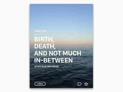 Birth, death, and not much in-between ui satire photoshop nihilism medium life inspiration horizon existentialism article