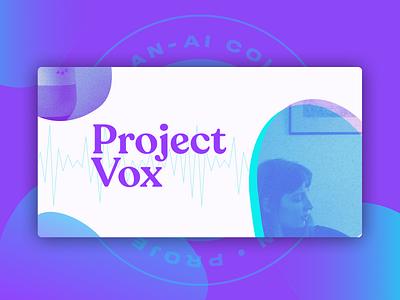 Project Vox cortana siri alexa google assistant voice assistant ux design illustration ui