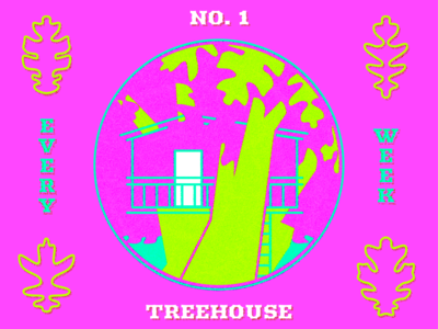 Every Week #1 – Treehouse