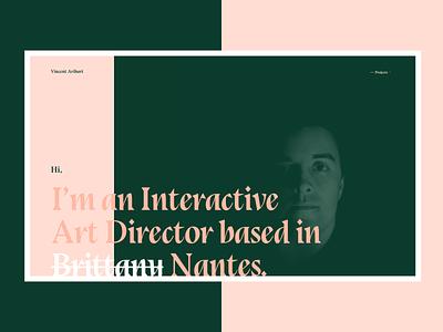 Personal website redesign nantes interactive pink green bluu next typography art director personal vincent design aribart webdesign website