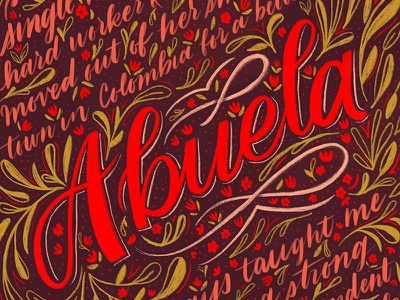 Abuela grandma floral abuela homwork calligraphy type handwritting script typography handlettering lettering cursive