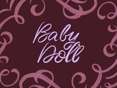 Baby Doll doll baby calligraphy type handwritting script typography handlettering lettering cursive
