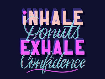 Inhale Donuts <3 sweets donuts handwriting homwork create lettering handlettering typography script calligraphy cursive