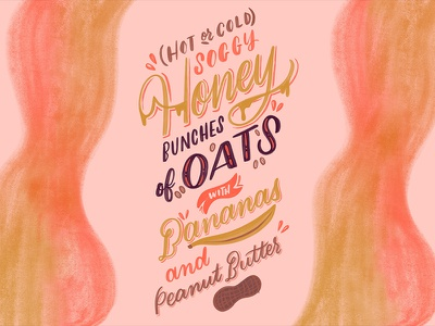 Fav. Snack! snack oats peanut butter banana cereal create lettering handlettering typography script handwriting cursive